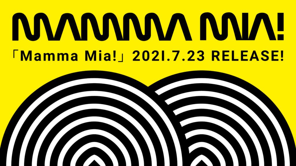 今井大介プロデュース「Mamma Mia!」が配信スタート!